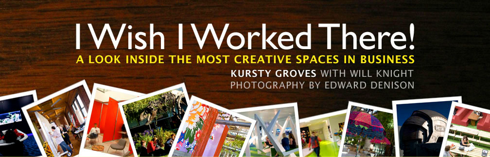 I Wish I Worked There! | Kursty Groves